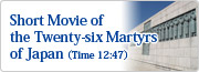 Short Movie of the Twenty-six Martyrs of Japan